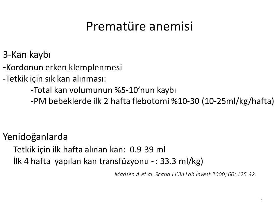 Prematüre anemisi 3-Kan kaybı -Kordonun erken klemplenmesi