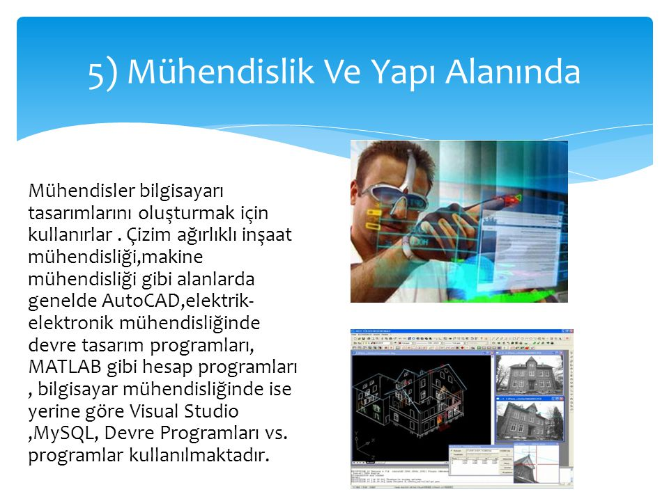 5) Mühendislik Ve Yapı Alanında