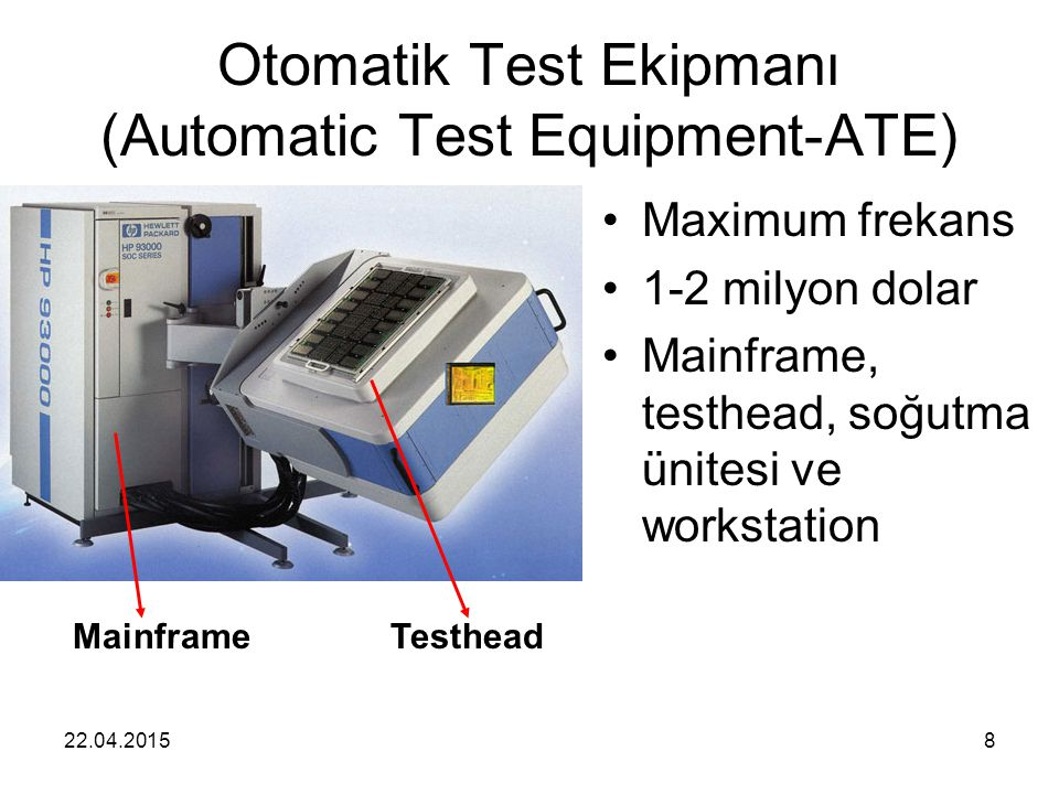 Otomatik Test Ekipmanı (Automatic Test Equipment-ATE)