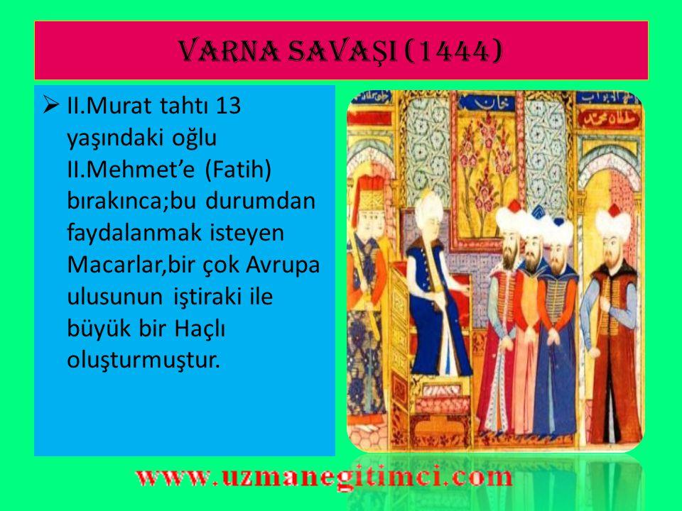VARNA SAVAŞI (1444)