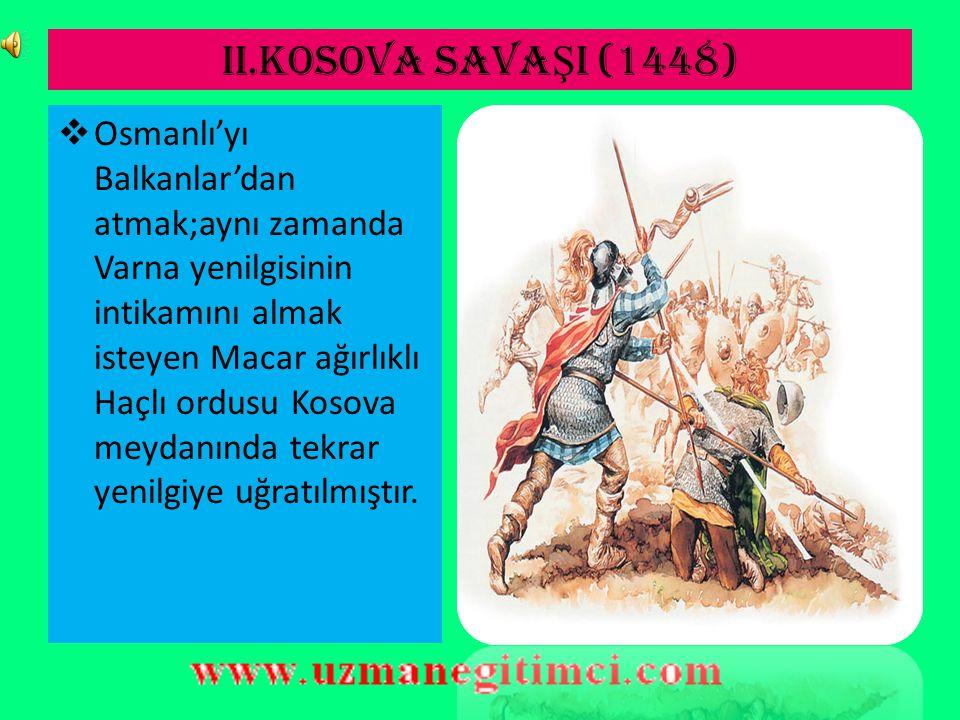 II.KOSOVA SAVAŞI (1448)