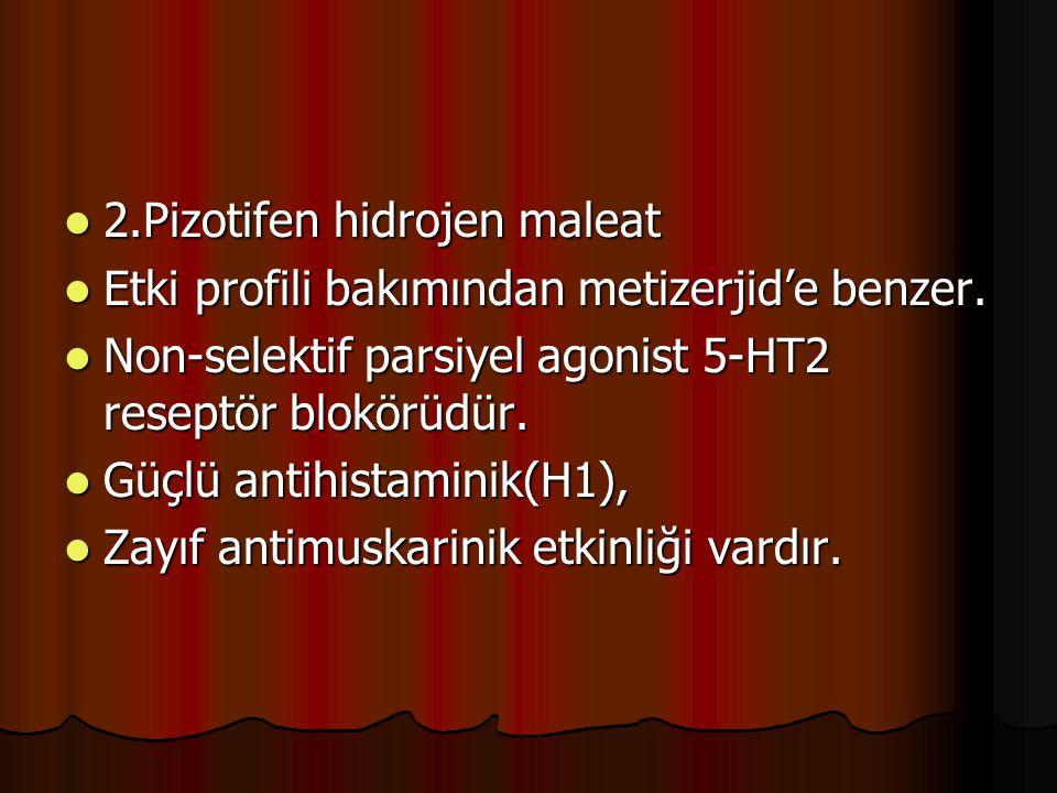 2.Pizotifen hidrojen maleat