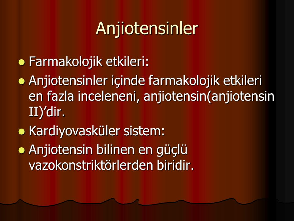 Anjiotensinler Farmakolojik etkileri: