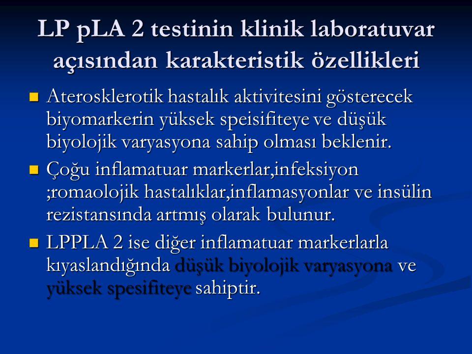 LP pLA 2 testinin klinik laboratuvar açısından karakteristik özellikleri