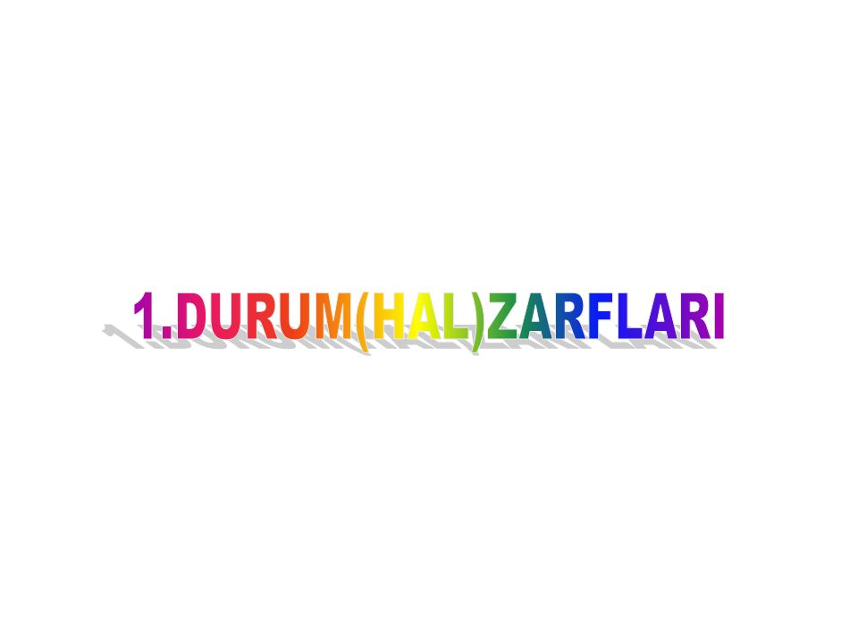 1.DURUM(HAL)ZARFLARI