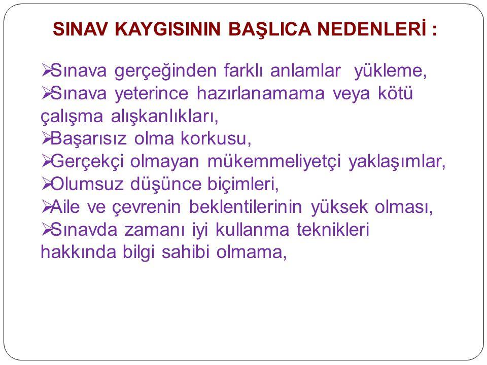 SINAV KAYGISININ BAŞLICA NEDENLERİ :