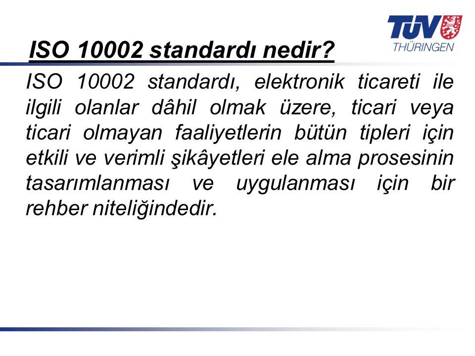 ISO 10002 standardı nedir