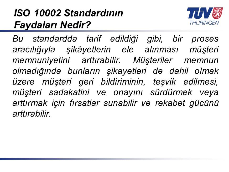 ISO 10002 Standardının Faydaları Nedir
