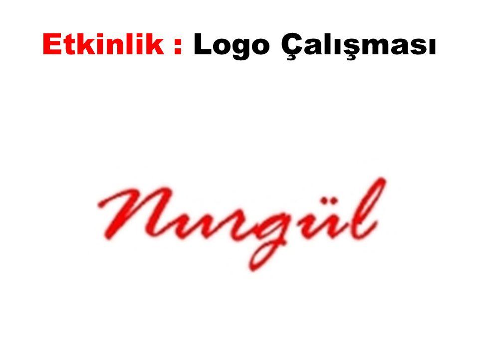 Etkinlik : Logo Çalışması