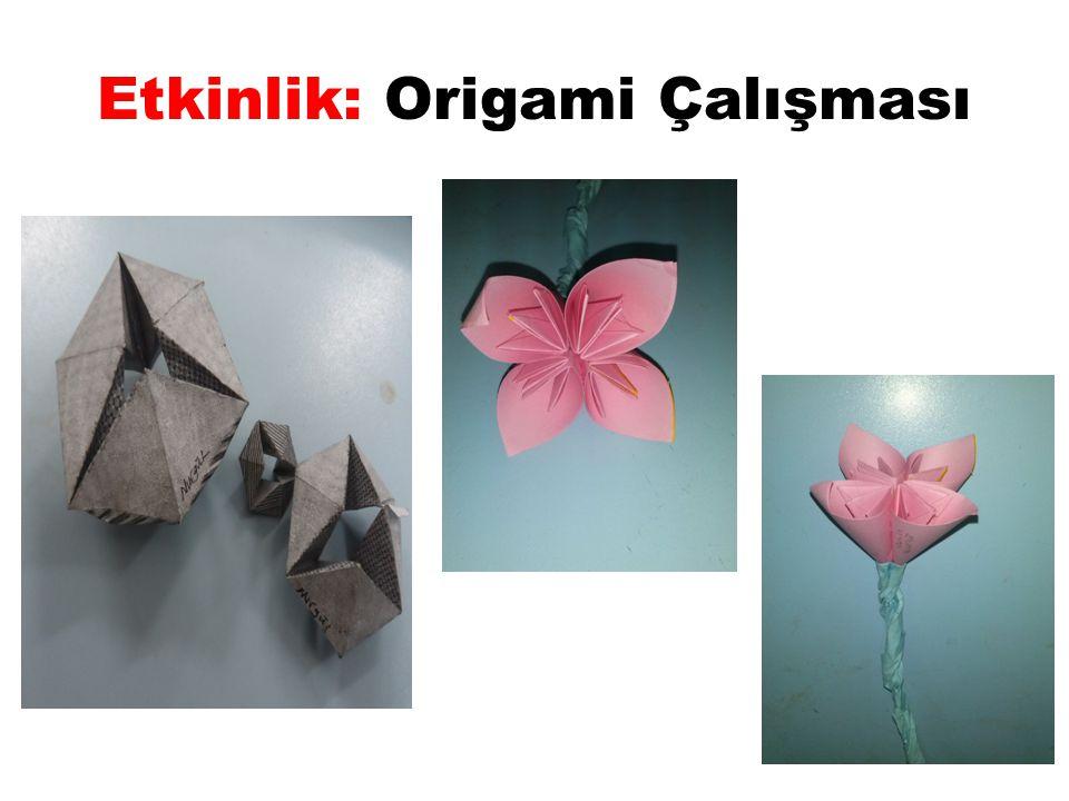 Etkinlik: Origami Çalışması