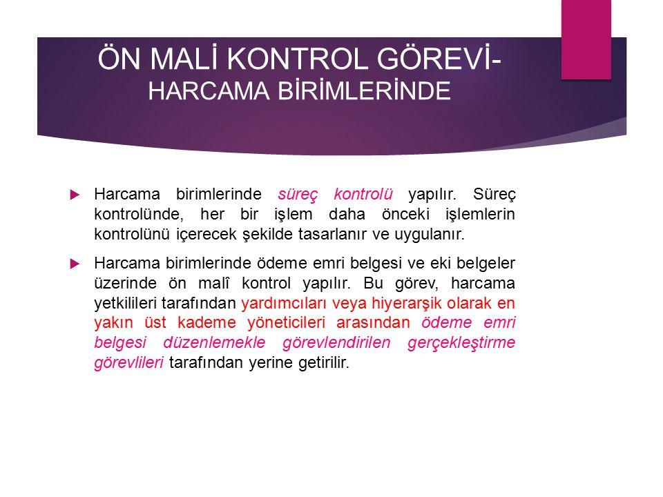ÖN MALİ KONTROL GÖREVİ- HARCAMA BİRİMLERİNDE