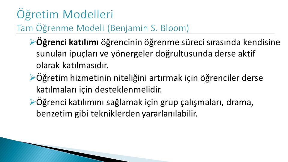 Öğretim Modelleri Tam Öğrenme Modeli (Benjamin S. Bloom)