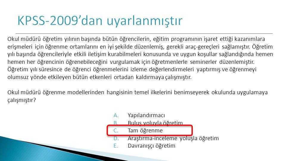 KPSS-2009'dan uyarlanmıştır