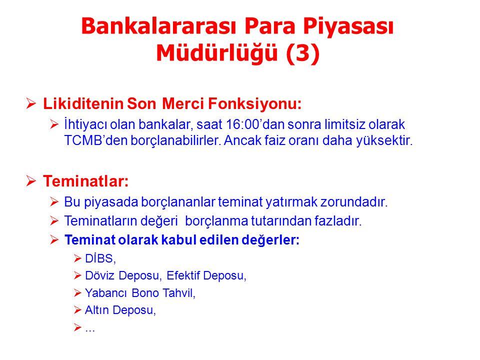 Bankalararası Para Piyasası Müdürlüğü (3)