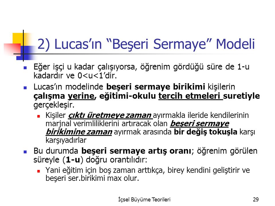 2) Lucas'ın Beşeri Sermaye Modeli