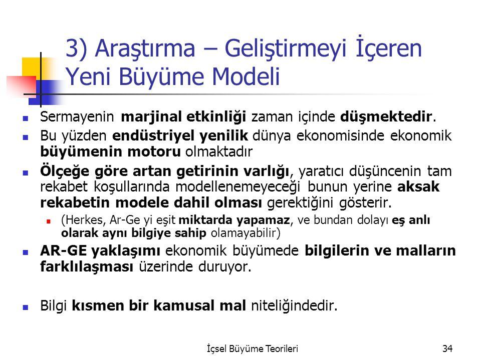 3) Araştırma – Geliştirmeyi İçeren Yeni Büyüme Modeli