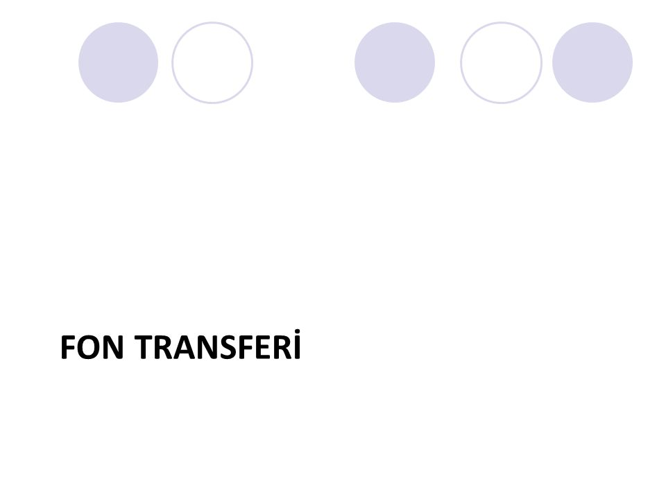 FON TRANSFERİ