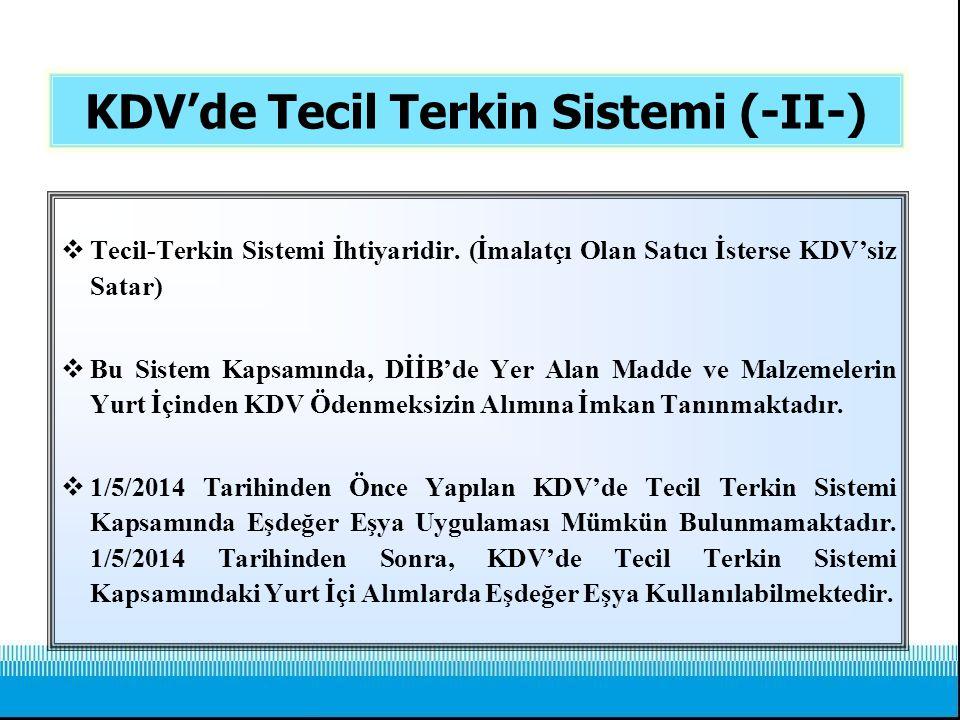 KDV'de Tecil Terkin Sistemi (-II-)