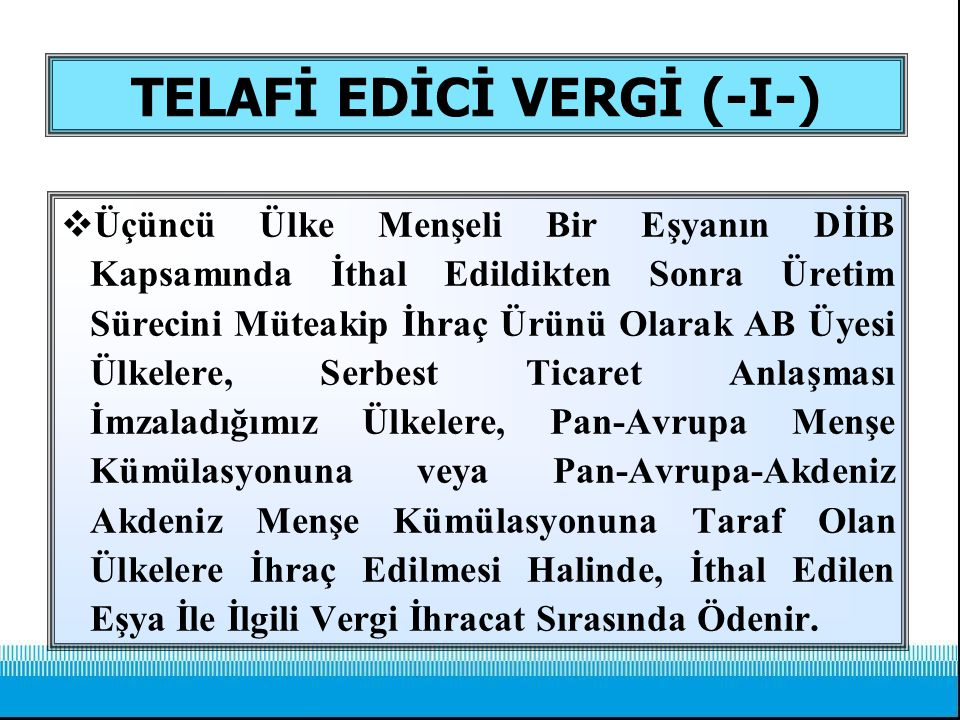 TELAFİ EDİCİ VERGİ (-I-)