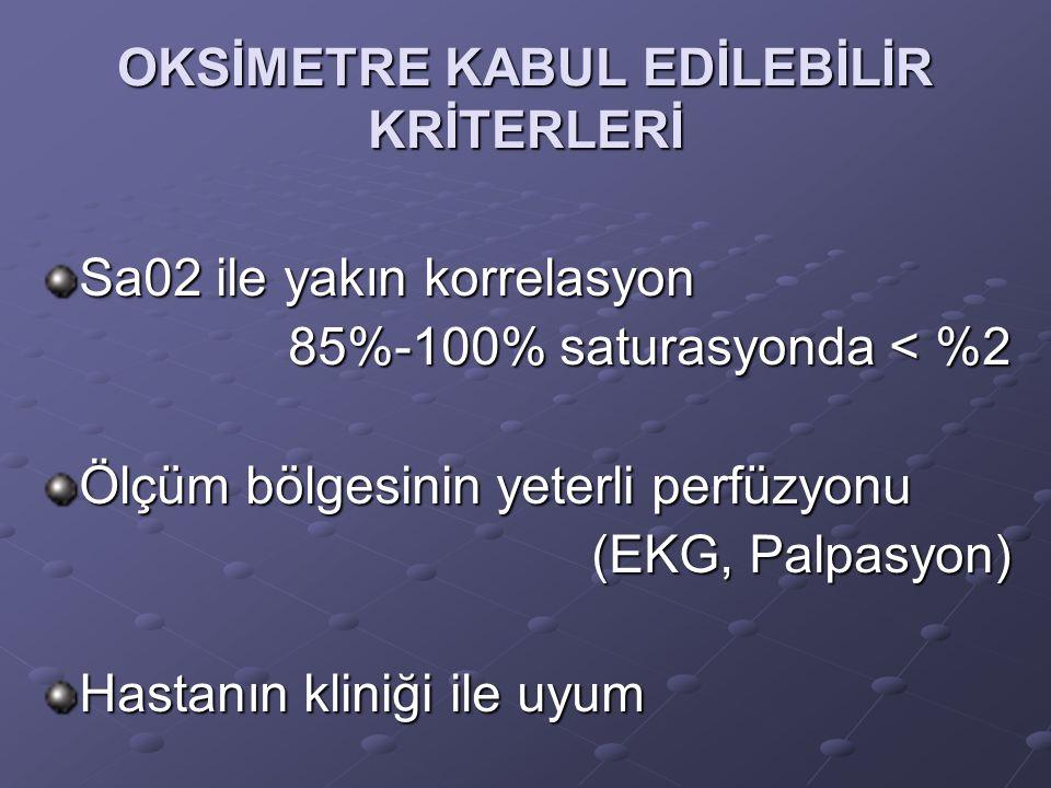 OKSİMETRE KABUL EDİLEBİLİR KRİTERLERİ