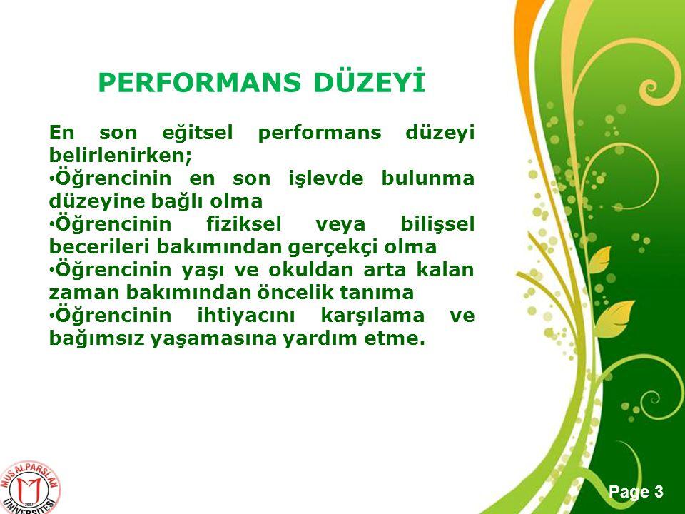 PERFORMANS DÜZEYİ En son eğitsel performans düzeyi belirlenirken;
