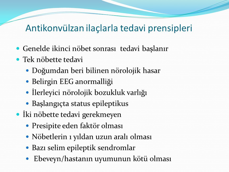 Antikonvülzan ilaçlarla tedavi prensipleri