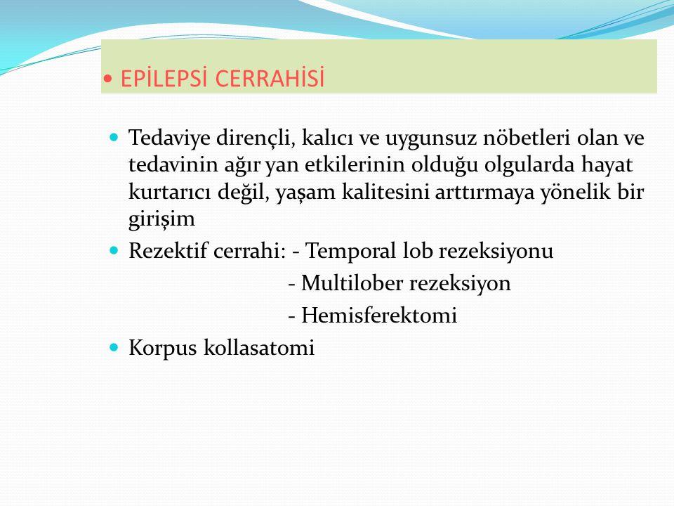EPİLEPSİ CERRAHİSİ