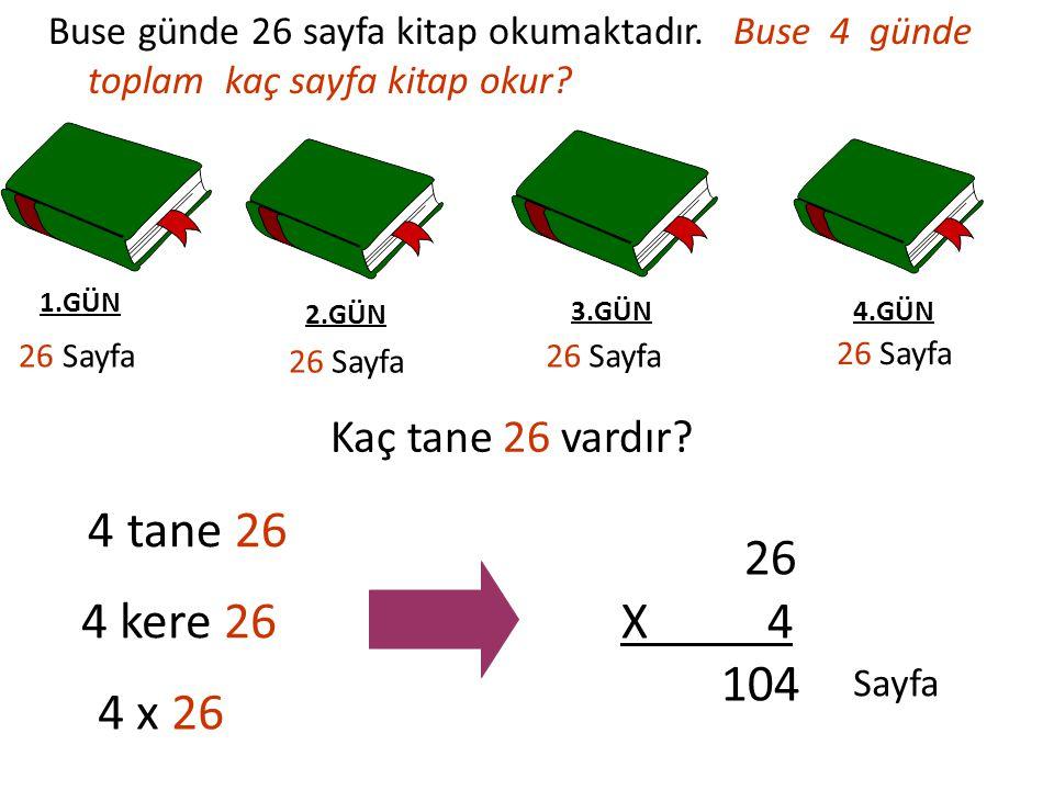 4 tane 26 4 kere 26 X 4 104 4 x 26 Kaç tane 26 vardır