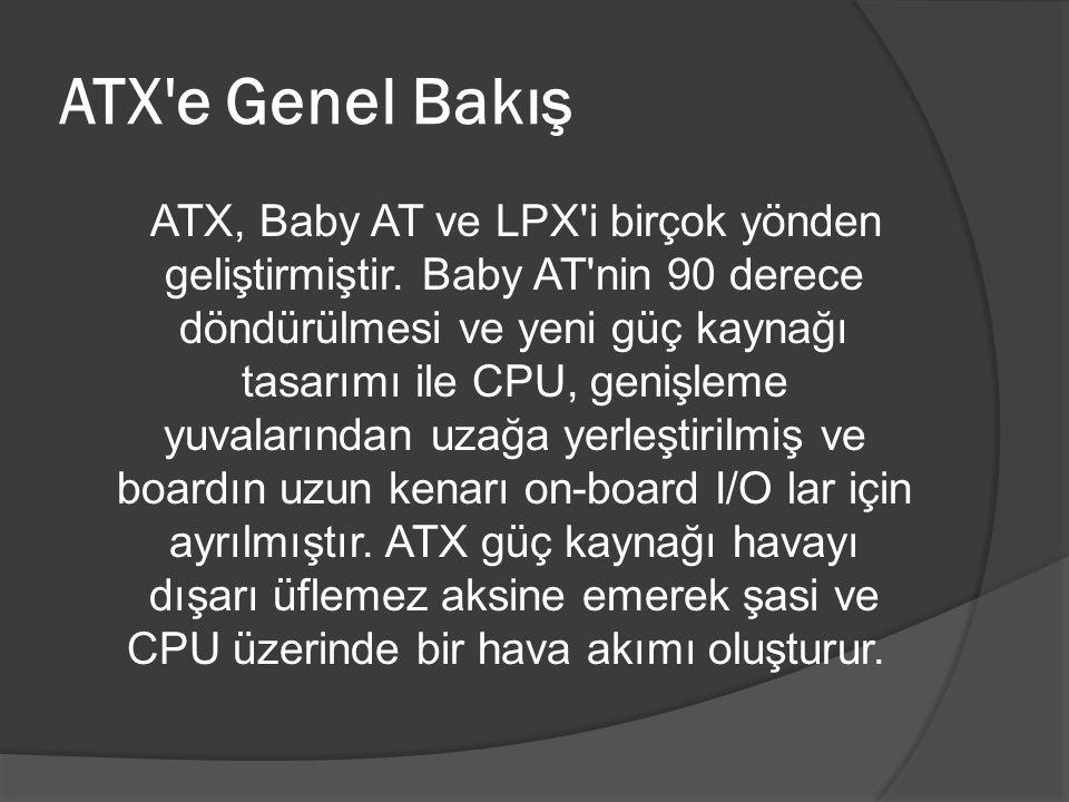ATX e Genel Bakış
