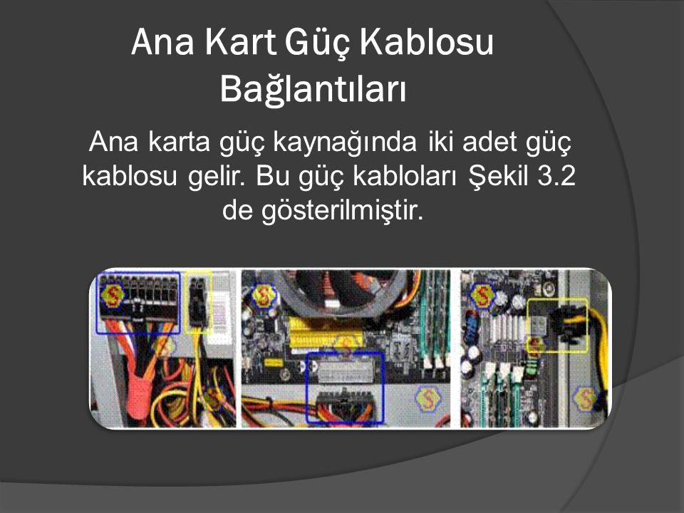 Ana Kart Güç Kablosu Bağlantıları