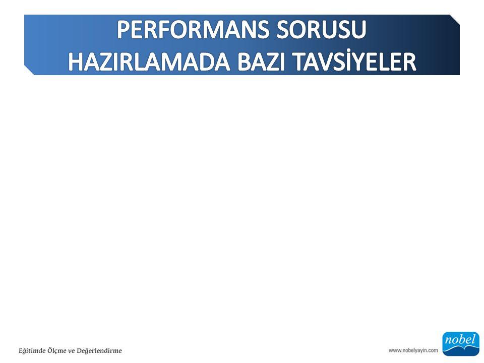 PERFORMANS SORUSU HAZIRLAMADA BAZI TAVSİYELER