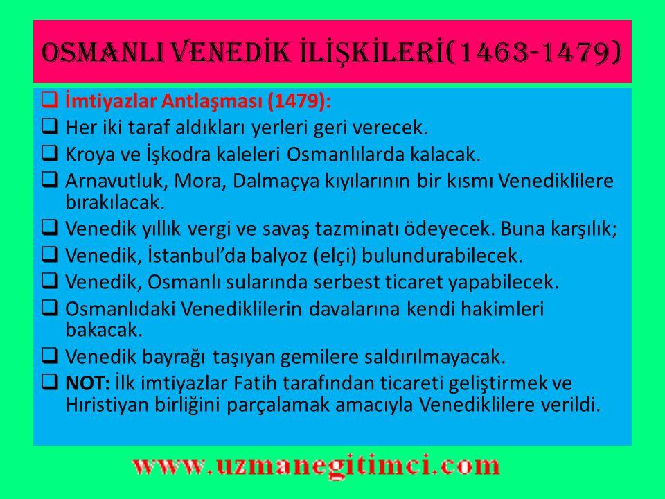 OSMANLI VENEDİK İLİŞKİLERİ(1463-1479)