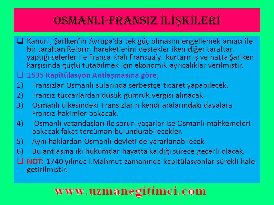 OSMANLI-FRANSIZ İLİŞKİLERİ