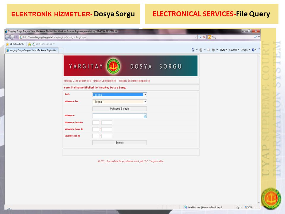 ELEKTRONİK HİZMETLER- Dosya Sorgu ELECTRONICAL SERVICES-File Query