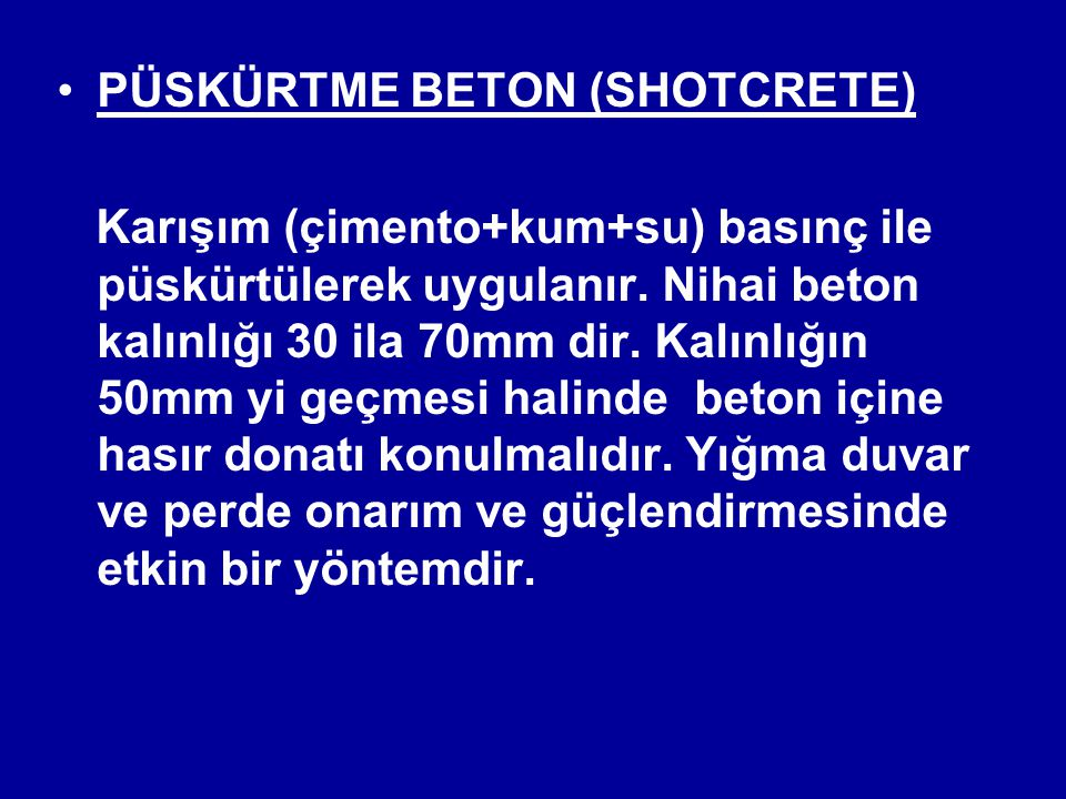 PÜSKÜRTME BETON (SHOTCRETE)