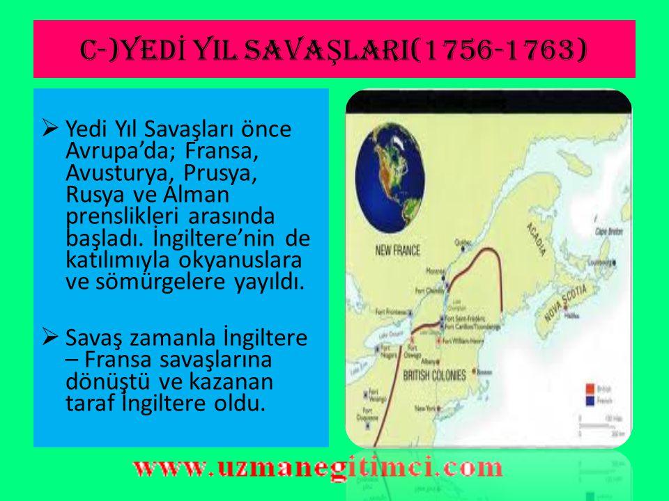 C-)YEDİ YIL SAVAŞLARI(1756-1763)
