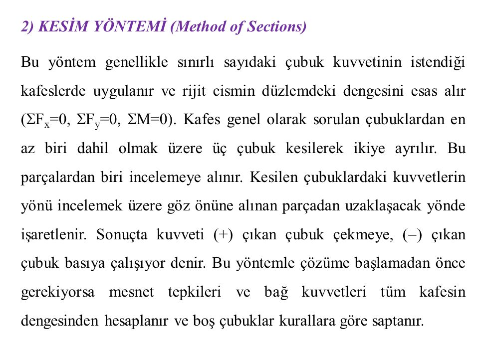 2) KESİM YÖNTEMİ (Method of Sections)