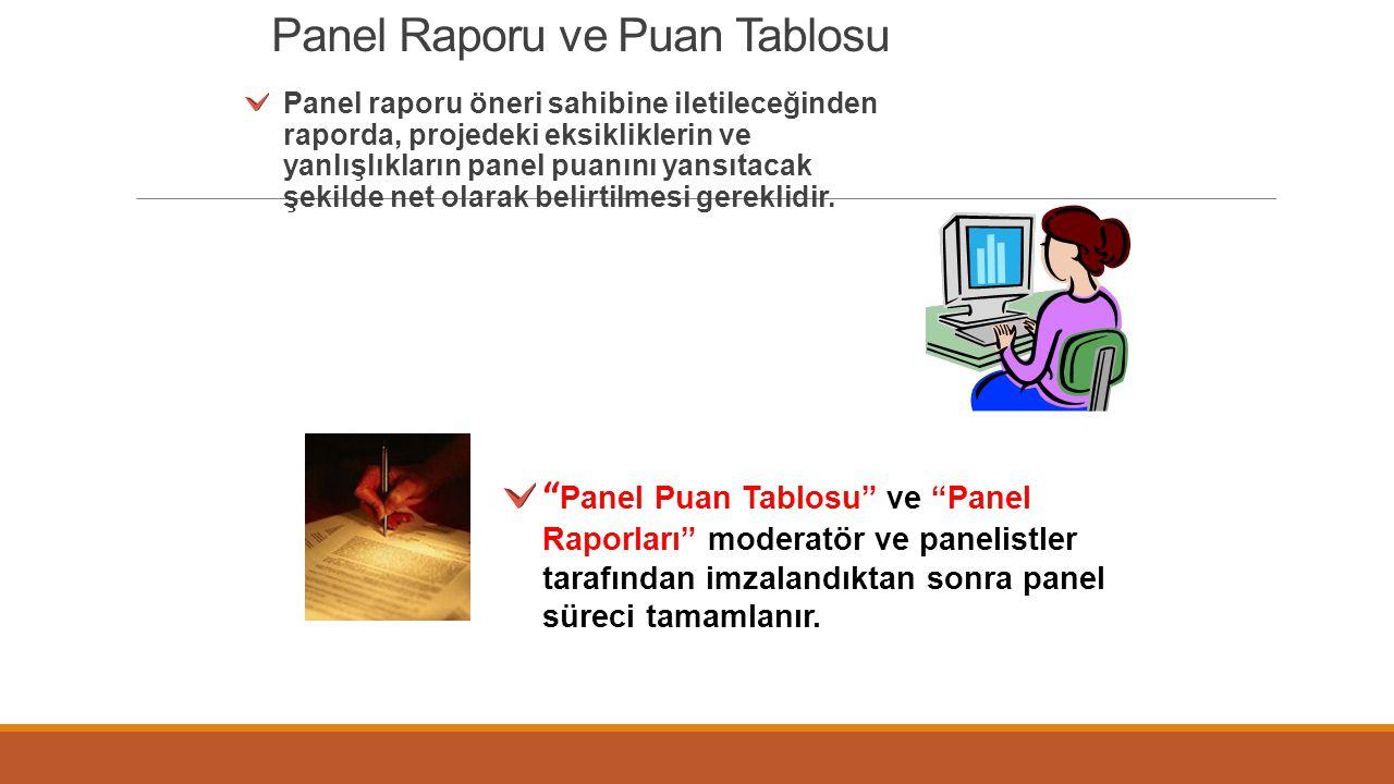 Panel Raporu ve Puan Tablosu