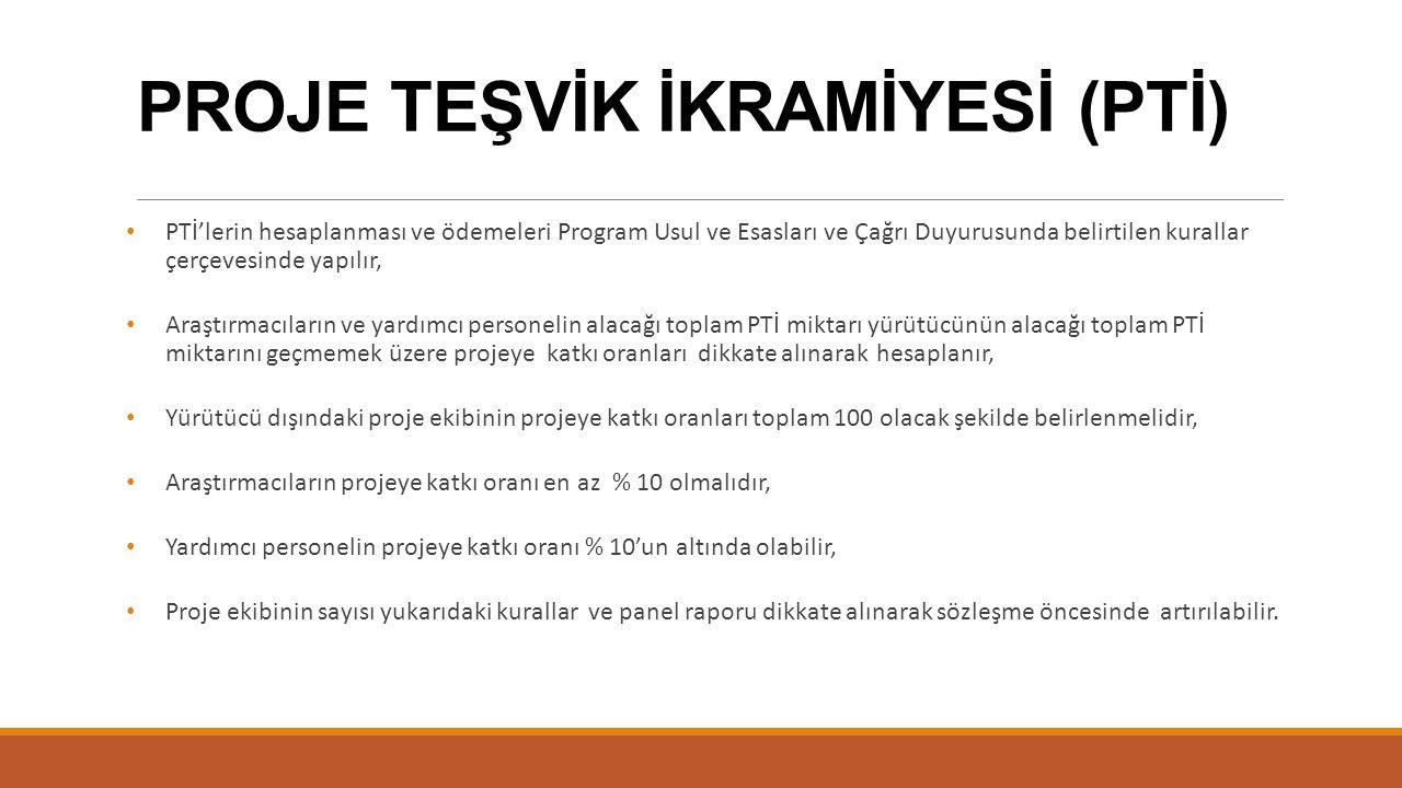 PROJE TEŞVİK İKRAMİYESİ (PTİ)