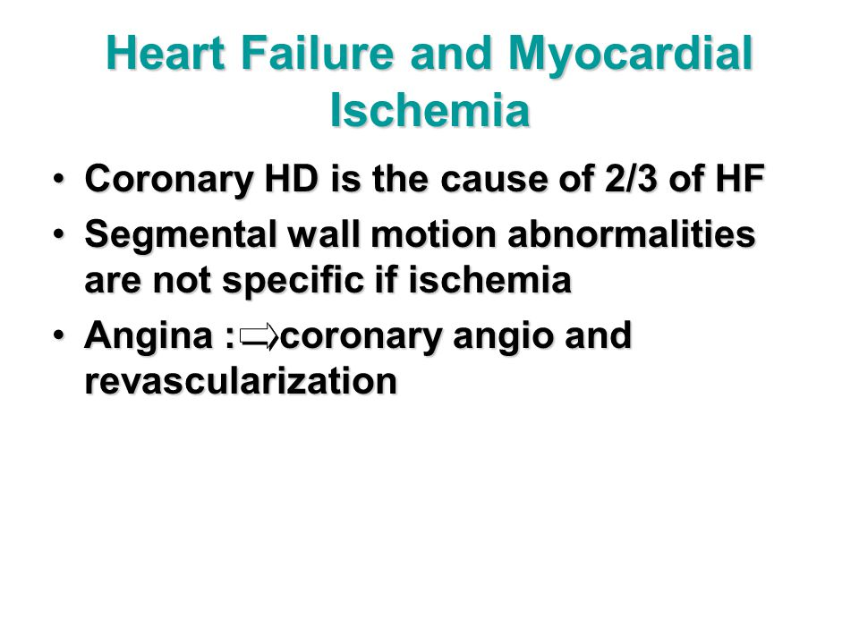 Heart Failure and Myocardial Ischemia