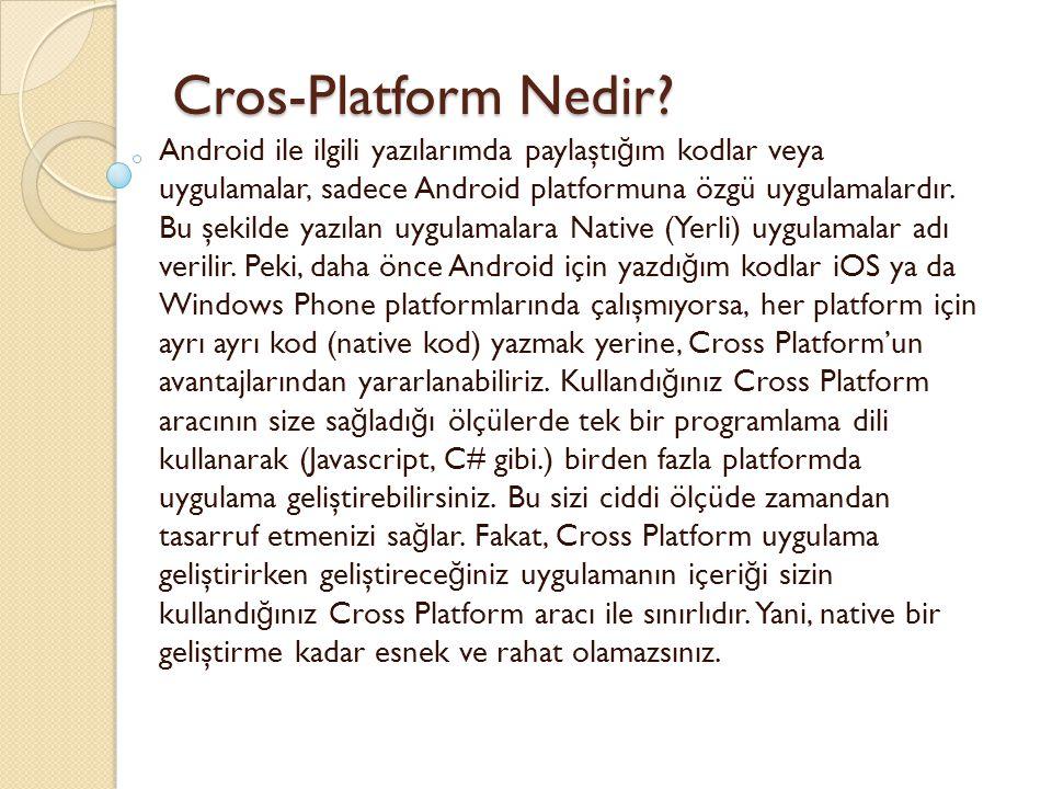Cros-Platform Nedir