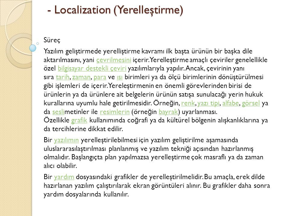 - Localization (Yerelleştirme)