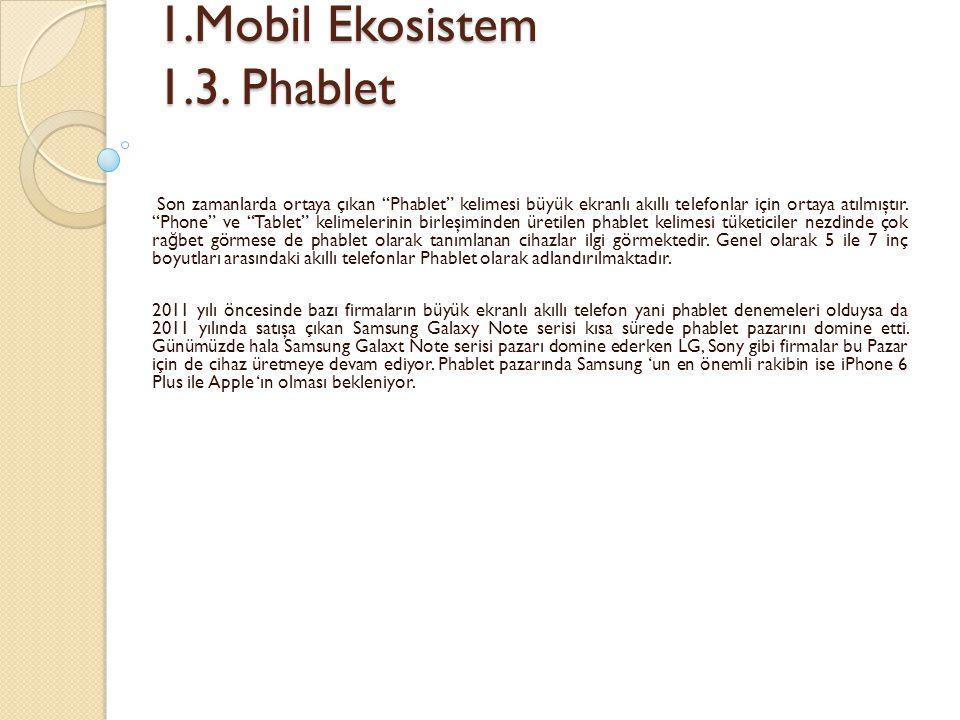 1.Mobil Ekosistem 1.3. Phablet
