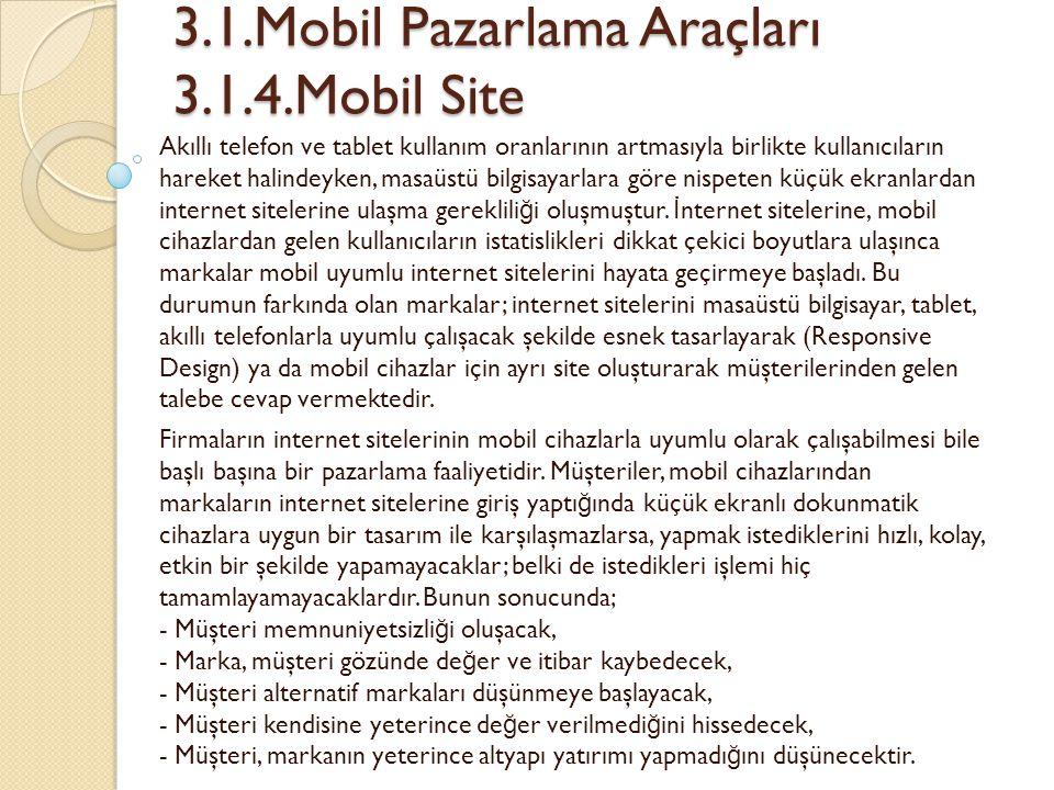 3.1.Mobil Pazarlama Araçları 3.1.4.Mobil Site