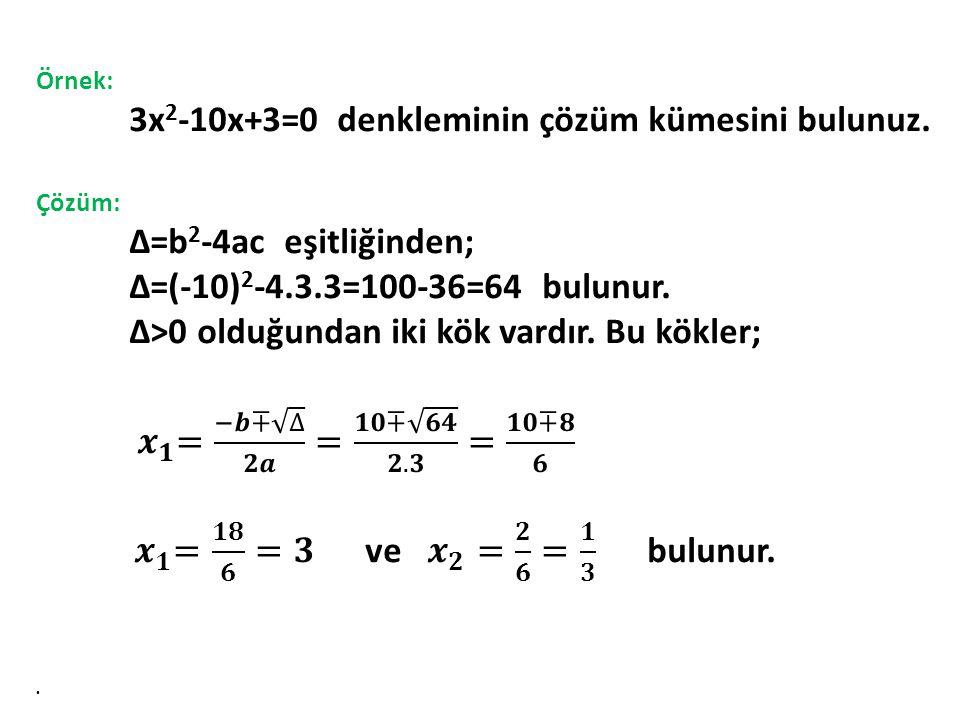 3x2-10x+3=0 denkleminin çözüm kümesini bulunuz.