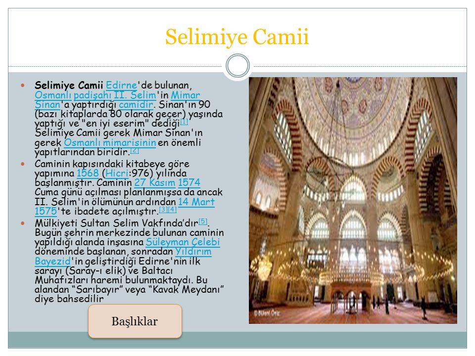Selimiye Camii Başlıklar