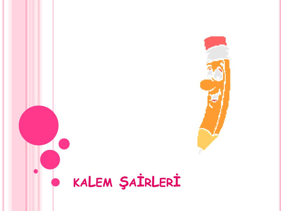 kaLem ŞaİrLerİ