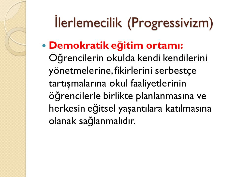 İlerlemecilik (Progressivizm)