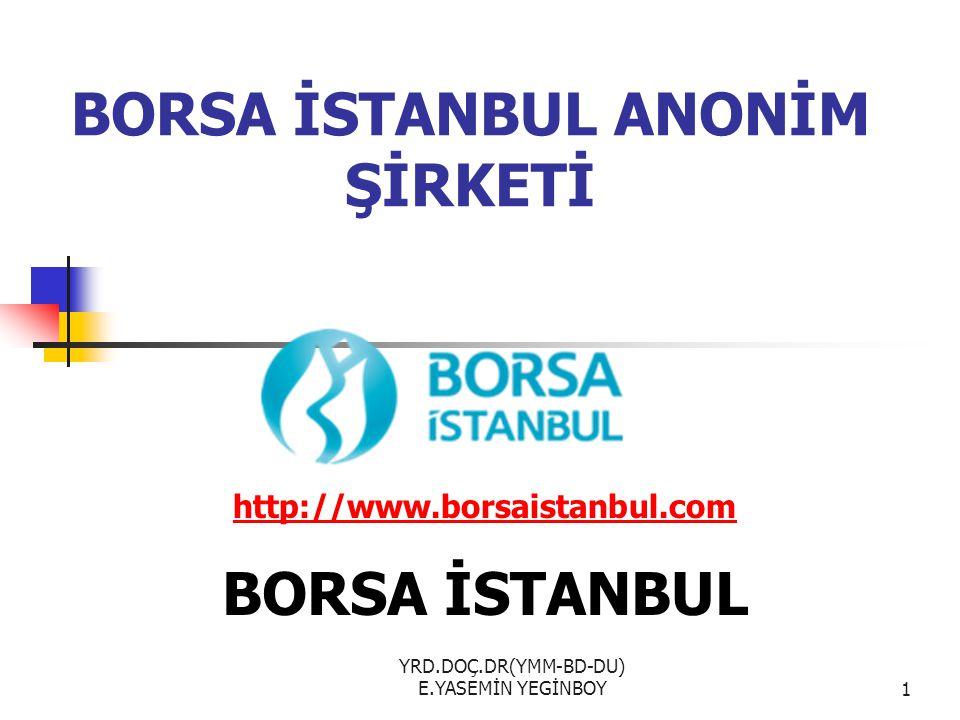 BORSA İSTANBUL ANONİM ŞİRKETİ