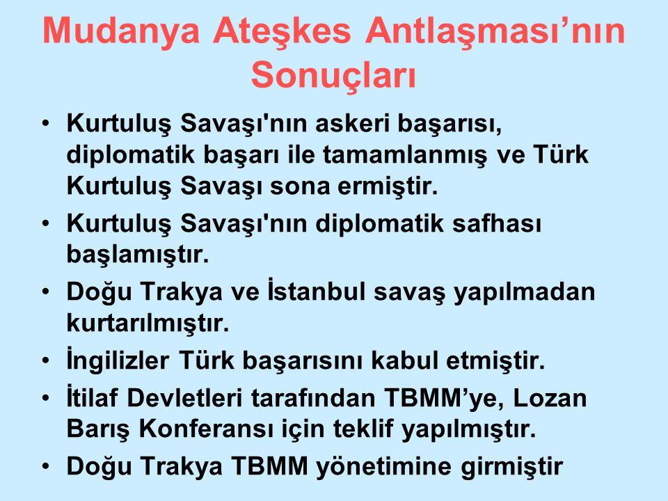 Mudanya Ateşkes Antlaşması'nın Sonuçları